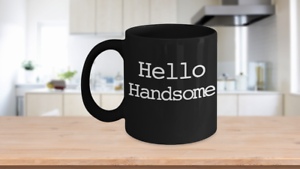 Hello-Handsome-Mug-Black-Coffee-Cup-Funny-Gift-for-Husband-Son-Partner-Lover