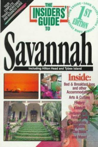 Savannah - The Insiders' Guide by Betty Darby; Rich Wittish