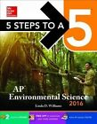 5 Steps to a 5: AP Environmental Science: 2016 by Linda S. Williams (Paperback, 2015)