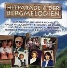 Hitparade der Bergmelodien by Various Artists (CD, Mar-2007, Sony BMG)