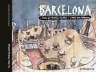 Barcelona: Five Routes for Sketching Travelers by Jordina Bartolome, Jordi Carreras (Hardback, 2016)