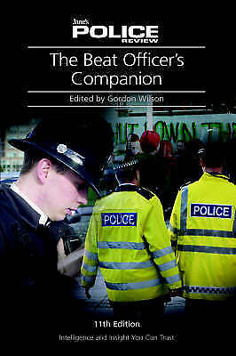 1 of 1 - Beat Officer's Companion by Gordon Wilson (Paperback, 2005)
