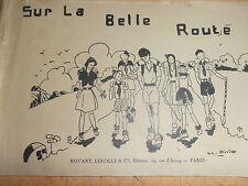 SCOUTISME - SCOUT CHANSON SUR LA BELLE ROUTE ( ref 43 )