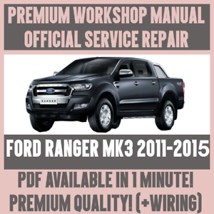 *WORKSHOP MANUAL SERVICE & REPAIR GUIDE for FORD RANGER MK3 2011-2015 +WIRING