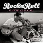 Rock 'N' Roll Romance by Various Artists (CD, Jul-2007, Signature)