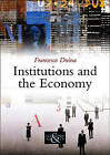 Institutions and the Economy by Francesco Duina (Paperback, 2011)