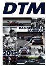 DTM 2015 –Das offizielle Jahrbuch von Sebastian Klein (2015, Gebundene Ausgabe)