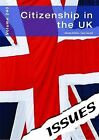 Citizenship in the UK by Cambridge Media Group (Paperback, 2013)