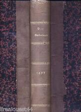Die Gartenlaube illustrieres Familienblatt allemand Jahrgang 1877 52 numeros