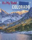 Colorado by Linda Jacobs Altman (Hardback, 2014)