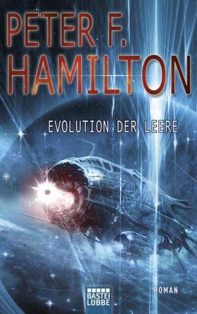 Evolution der Leere von Hamilton, Peter F.