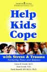 Help Kids Cope with Stress & Trauma by Caron B Goode, Nd Tom Goode, Sfo Ph D Nd Russell (Paperback / softback, 2006)