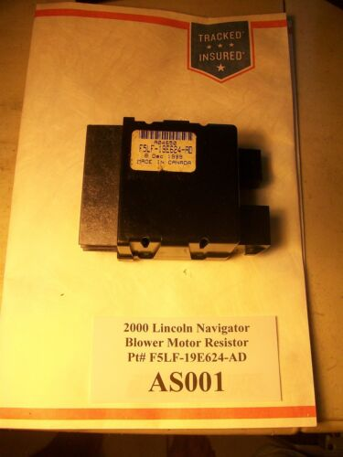2000 Lincoln Navigator AC Heat Blower Motor Resistor Pt# F5LF-19E624-AD  #AS001*