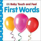 First Words by DK (Board book, 2016)