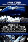 Donny's Unauthorized Technical Guide to Harley Davidson 1936 by Donny Peters