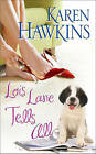 Lois Lane Tells All by Karen Hawkins (Paperback, 2010)