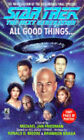 All Good Things by Michael Jan Friedman (Paperback, 1995)