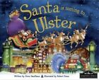Santa is Coming to Ulster by Hometown World (Hardback, 2013)