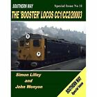 Southern Way Special Issue No 11: The 'Booster' Locos CC1/CC2/20003 by John Wenyon, Simon Lilley (Paperback, 2015)