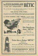 Publicité BETIC Machine à bois menuiserie wood 1927 réclame