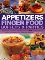 Appetizers, Finger Food, Buffets & Parties By Bridget Jones / 400 Recipes (2008)