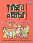 The More Ways You Teach the More Students You Reach: 86 Strategies for Differentiating Instruction by Char Forsten, Jim Grant, Betty Hollas, Gretchen Goodman, Donna Whyte (Paperback / softback, 2006)