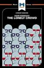 The Lonely Crowd: A Study of the Changing American Character by Jarrod Homer (Paperback, 2017)