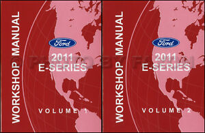 2011 Ford Econoline Shop Manual Set E150 E250 E350 E450 Van Super Duty Repair