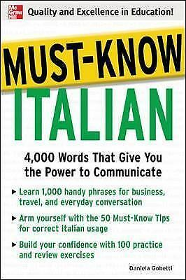 Must-Know Italian. 4,000 Words That Give You the Power to Communicate by Gobetti