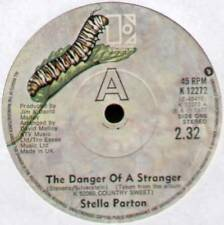 """STELLA PARTON~THE DANGER OF A STRANGER / THE MORE THE CHANGE~1977 UK 7"""" SINGLE"""
