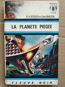 K. H. Scheer et Clark Darlton - La planète piégée/ Fleuve Noir, 1970