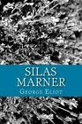 Silas Marner by George Eliot (Paperback / softback, 2013)