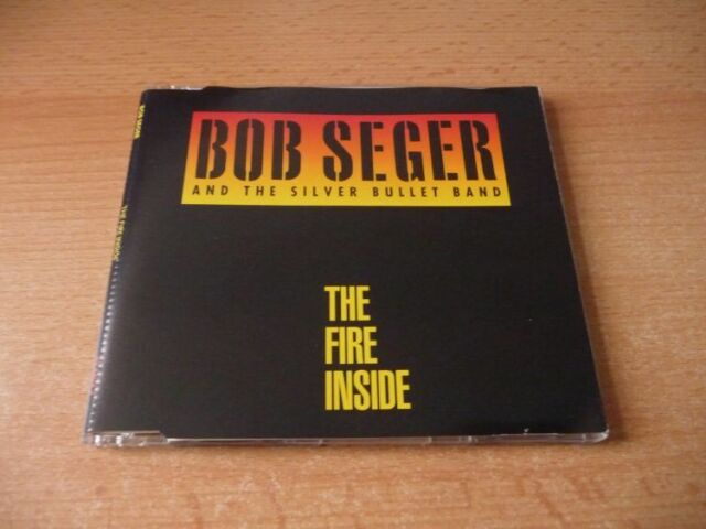 Maxi CD Bob Seger and the Silver Bullet Band - The fire inside - 1991