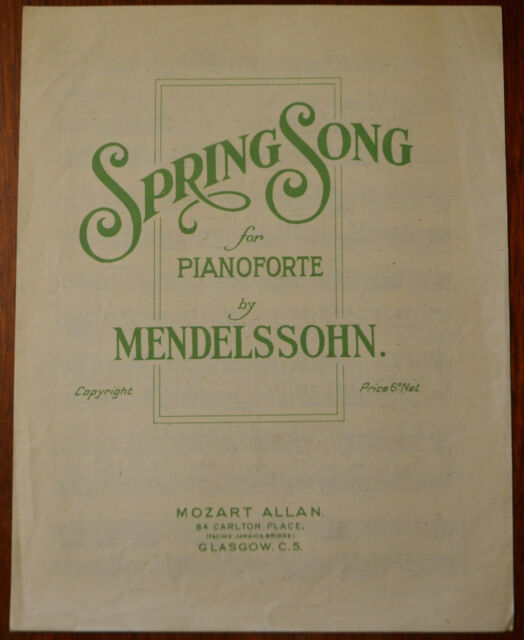 Mendelssohn – Spring Song for Pianoforte