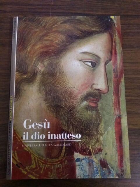 Gérard Bessiére - Gesù, il Dio inatteso. Ed. Electa, 1994 (9788844500399)