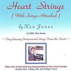 Heart Strings (With Songs Attached) by Ken Jones (CD, Dec-2001, Ken Jones)