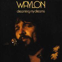 Waylon Jennings - Dreaming My Dreams [new Cd] on Sale