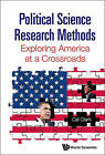 Political Science Research Methods: Exploring America at a Crossroads by Cal Clark (Hardback, 2013)