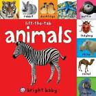 Bright Baby Lift-The-Tab: Animals by Roger Priddy (Board book, 2013)