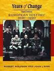 Years of Change: Europe, 1890-1990 by John Laver, Robert Wolfson (Paperback, 2001)