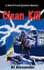 Clean Kill by Al Alexander (Paperback / softback, 2002)