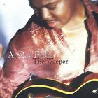 The Weeper by A. Ray Fuller (CD, Jan-2004, Artist One Stop / AOS)