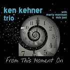 From This Moment On by Ken Kehner (CD, Dec-2011, CD Baby (distributor))