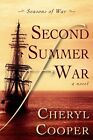 Second Summer of War by Cheryl Cooper (Paperback, 2014)