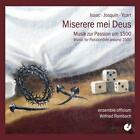 Miserere mei Deus-Musik zur Passion um 1500 von Ensemble Officium (2014)
