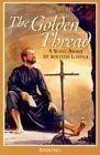 The Golden Thread: A Novel About St. Ignatius Loyola by Louis De Wohl (Paperback, 2002)