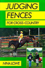 JUDGING FENCES FOR CROSS-COUNTRY, NINA LOWE, Used; Good Book