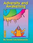 Adversity and Awakening 9780932040688 by Swami Satchidananda Paperback