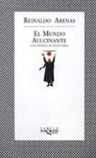 El Mundo Alucinante : Una Novela de Aventuras by Reinaldo Arenas (2001,...