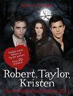 Robert Pattinson, Taylor Lautner, Kristen Stewart: Stars of  Twilight : The Unauthorized Annual: 2011 by Penguin Books Ltd (Hardback, 2010)